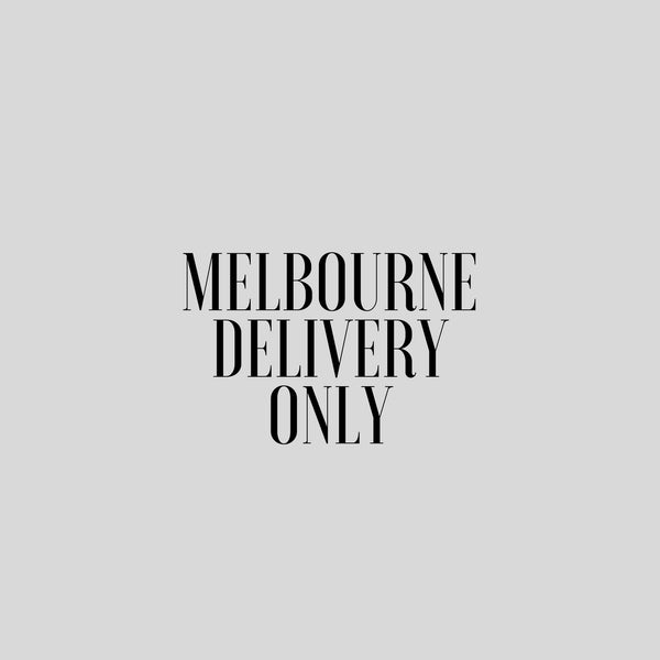 Melbourne Delivery Only