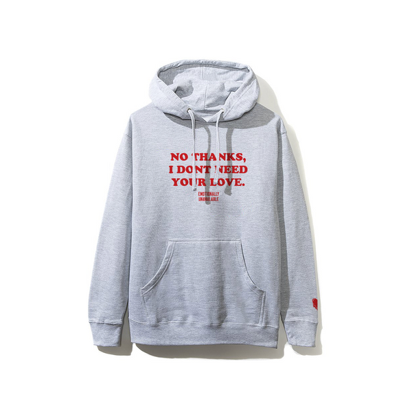 No Thanks I Don't Need Your Love Hoodie