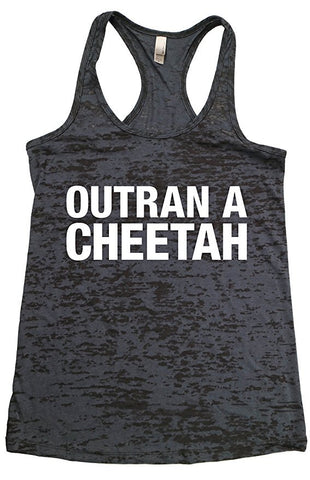 Outran a Cheetah- Funny Animal Shirts