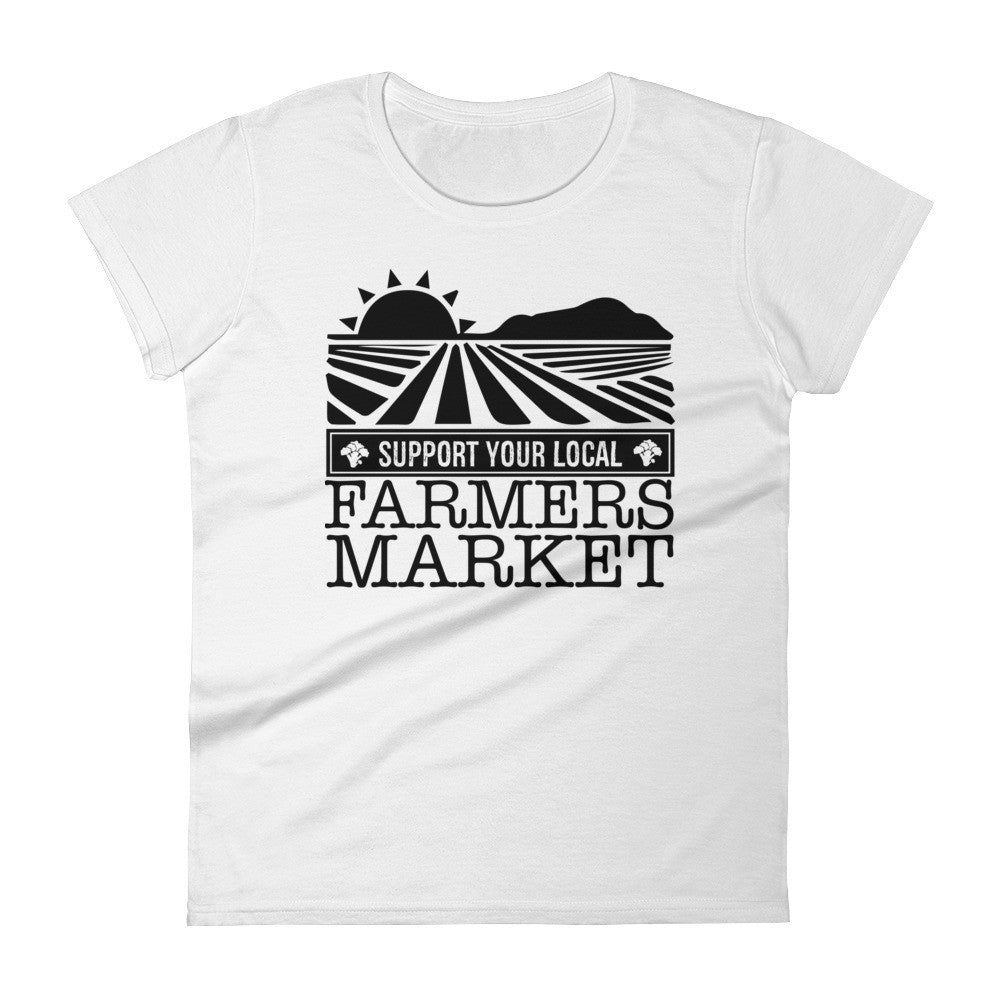 SUPPORT YOUR LOCAL FARMER'S MARKET / Women's short sleeve t-shirt