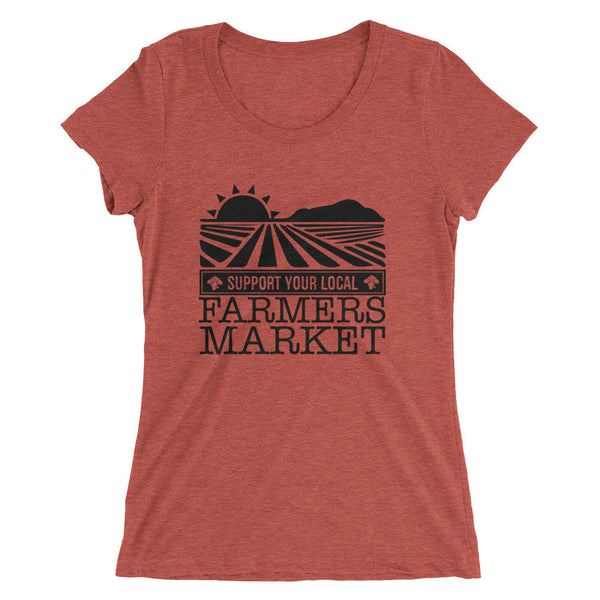 SUPPORT YOUR LOCAL FARMER'S MARKET / Ladies' short sleeve t-shirt
