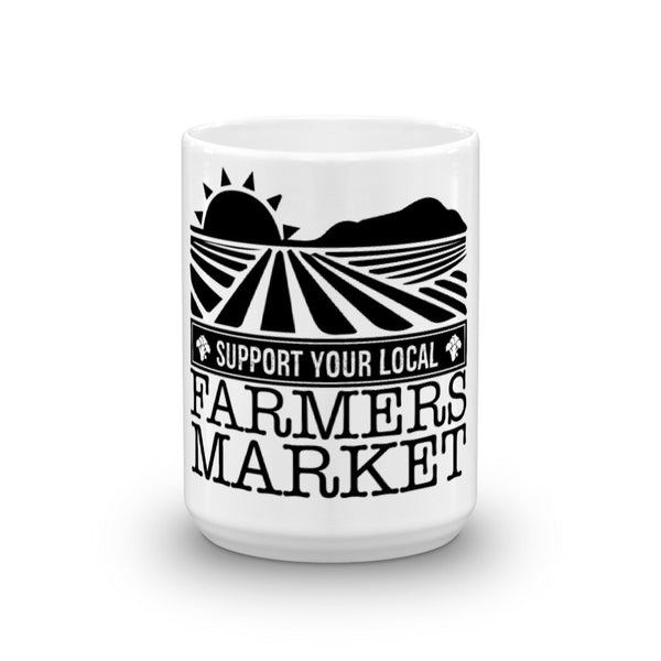 SUPPORT YOUR LOCAL FARMER'S MARKET / Coffee Mug made in the USA