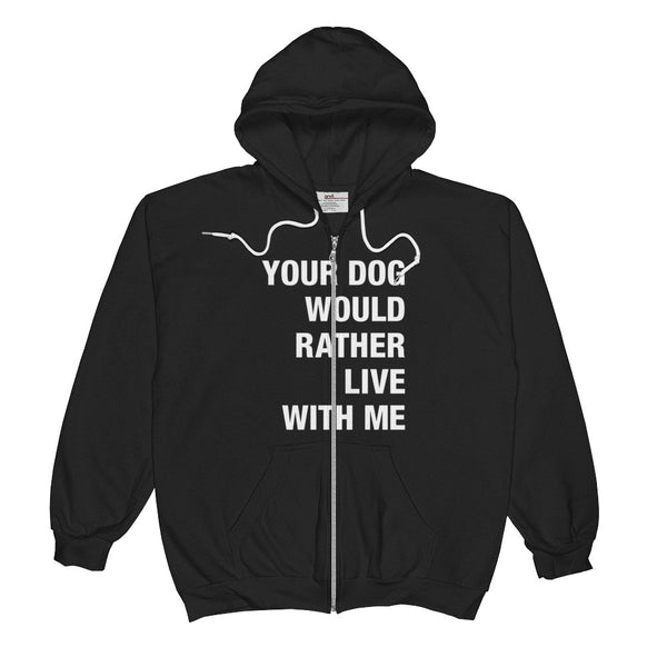 Your Dog / White Text on a Unisex  Zip Hoodie
