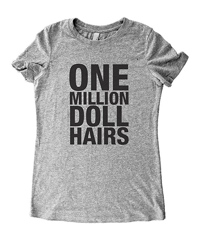 One Million Doll Hairs