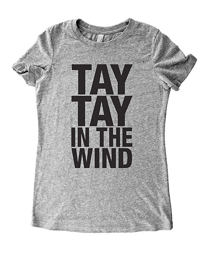 Tay Tay In The Wind