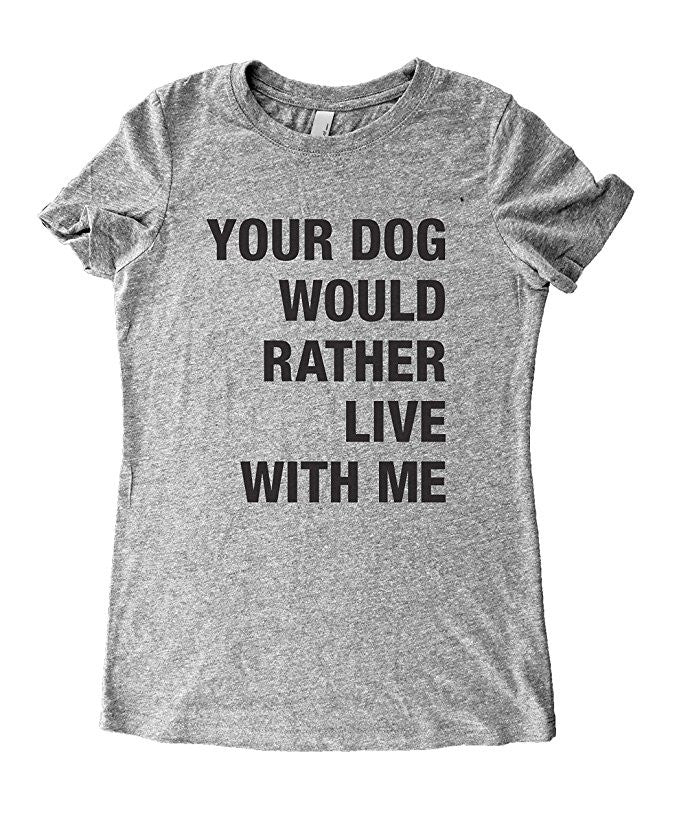 Your Dog Would Rather