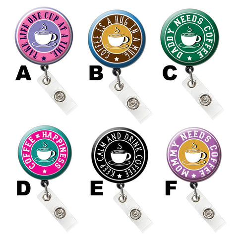 Colored Coffee Cup & Morning Mantra ID Badge Holder