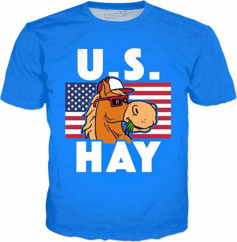 U S Hay T-Shirt - Funny July 4th Independence Day