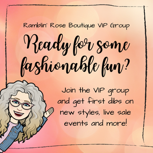 Join the Ramblin' Rose Boutique VIP Group!