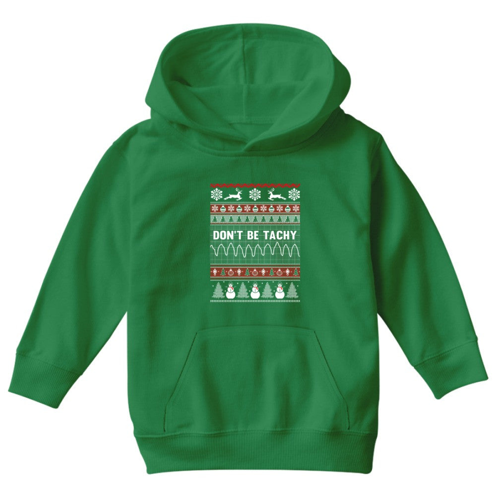Ugly Christmas Sweater Kids.Don T Be Tachy Nurse Ugly Christmas Sweater Kids Hoodie