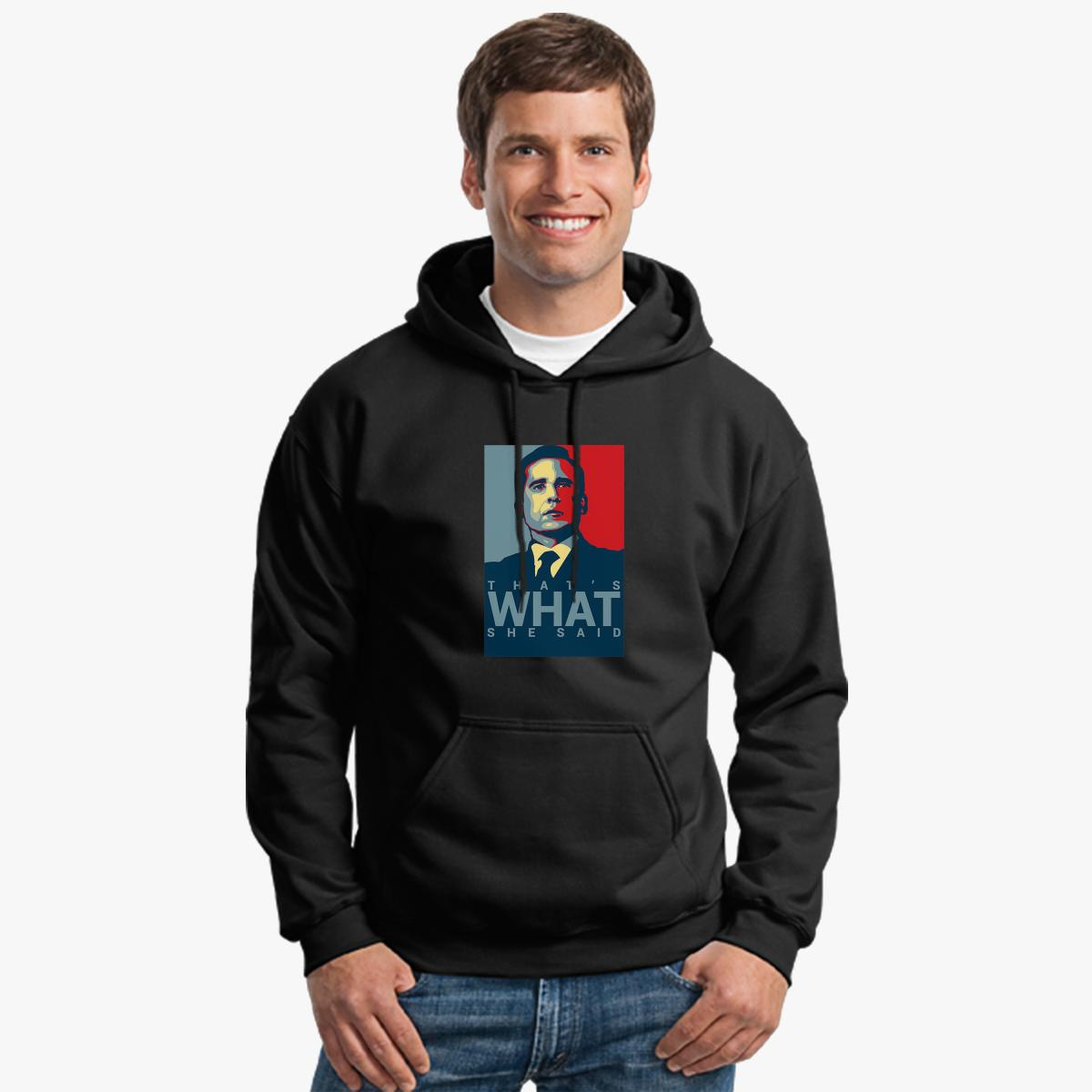 That's What She Said Hoodie qucgT2nHcN