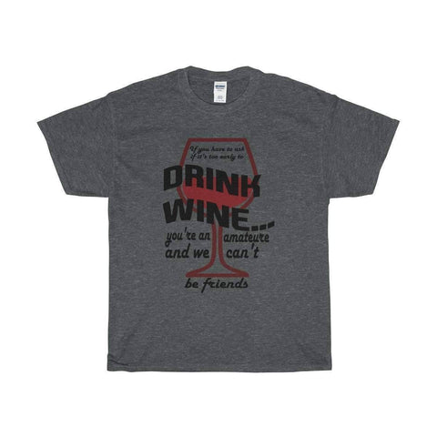 Image of All For Hobbies Dark Heather / S Never Too Early For Wine Tee