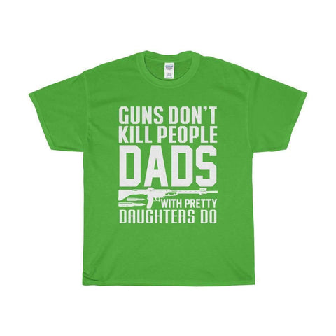 All For Hobbies Electric Green / S Dads With Pretty Daughters Tee