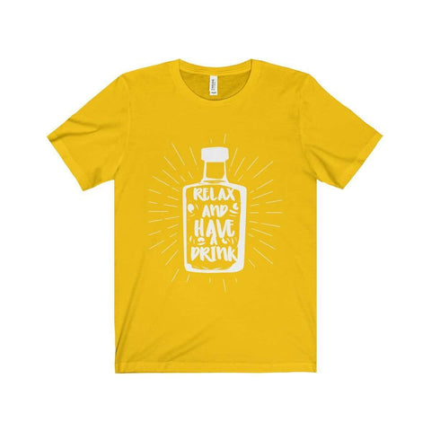 Image of Relax and Have A Drink Tee
