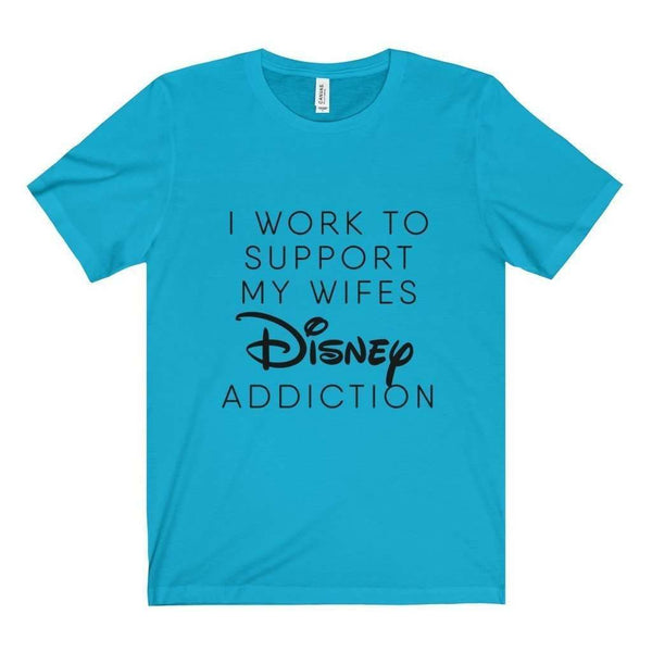 Wife's Disney Addiction Tee