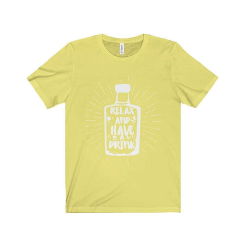 Image of All For Hobbies Yellow / XS Relax and Have A Drink Tee