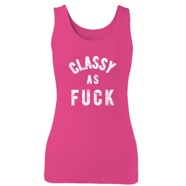 Classy As Fuck Funny Classy As Fuck Offensive Classy As Fuck Classy As Fck College Party Woman's Tank Top