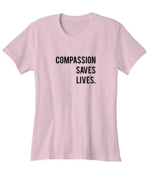 Compassion Saves Lives Fair Trades Vegetarian Woman's T-Shirt