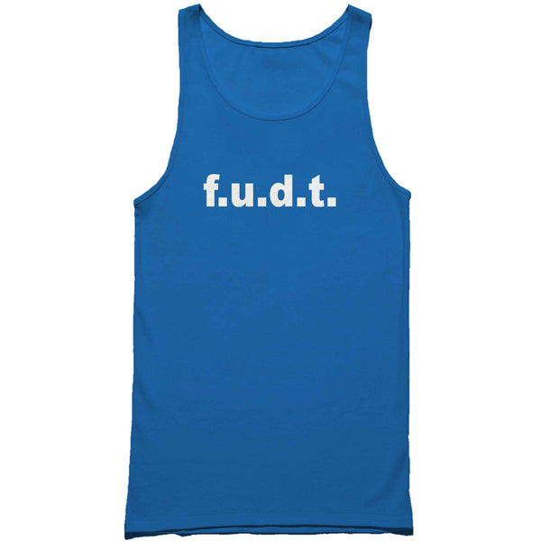 Fudt Fuck You Donald Trump #fudt Man's Tank Top