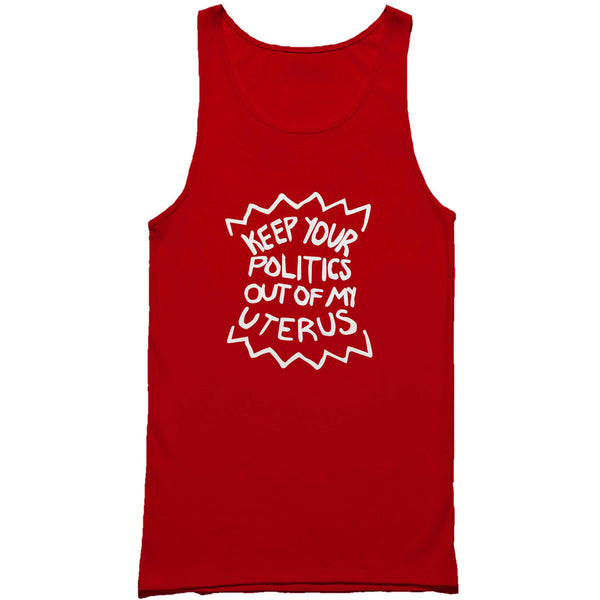 Keep Your Politics Out Of My Uterus Feminist Riot Girl Crust Feminism Man's Tank Top