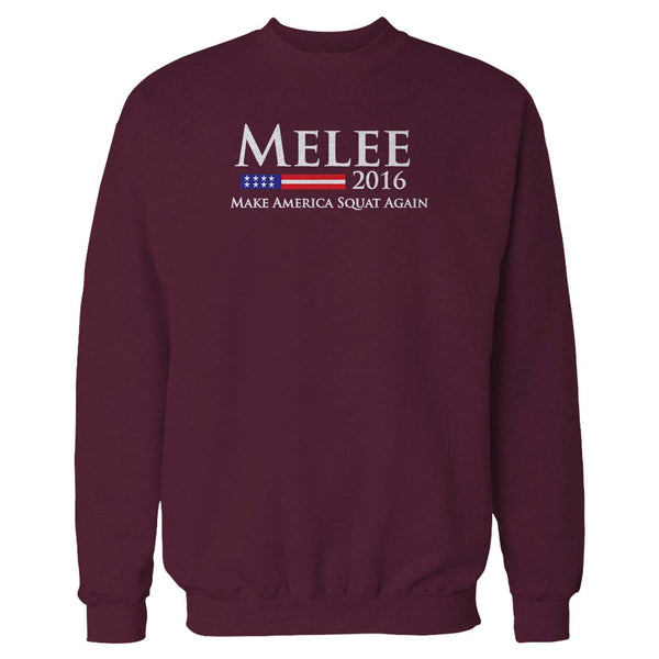 Melee 2016 Make America Squat Again For A Good Time Sweatshirt