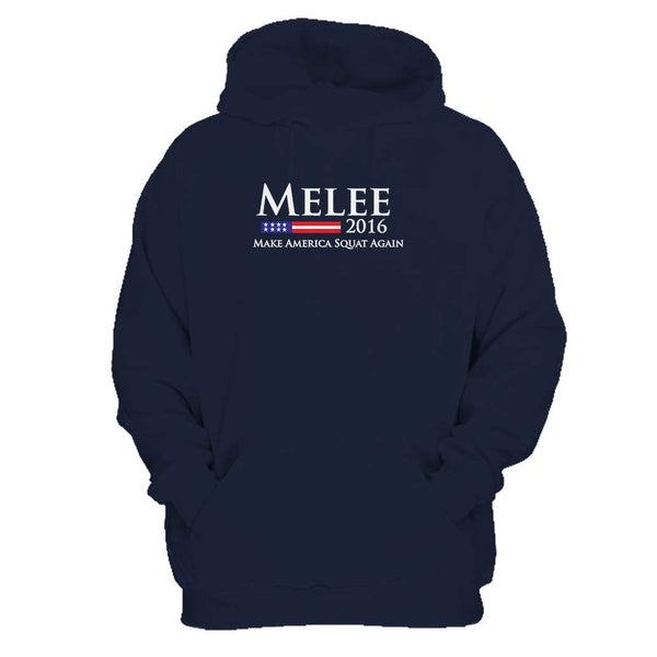 Melee 2016 Make America Squat Again For A Good Time Man's Hoodie