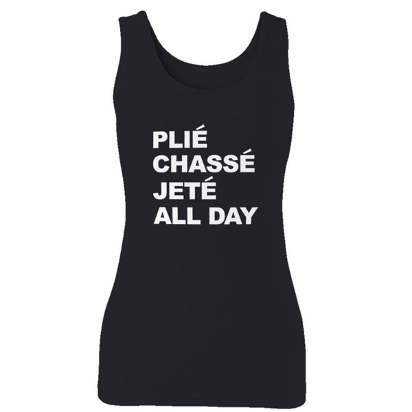 Plie Chasse Jete All Day Woman's Tank Top