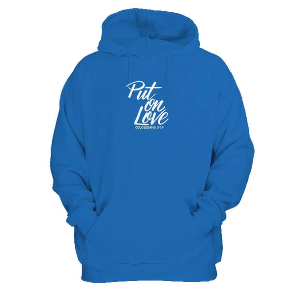 Put On Love Colossians 3:14 Man's Hoodie
