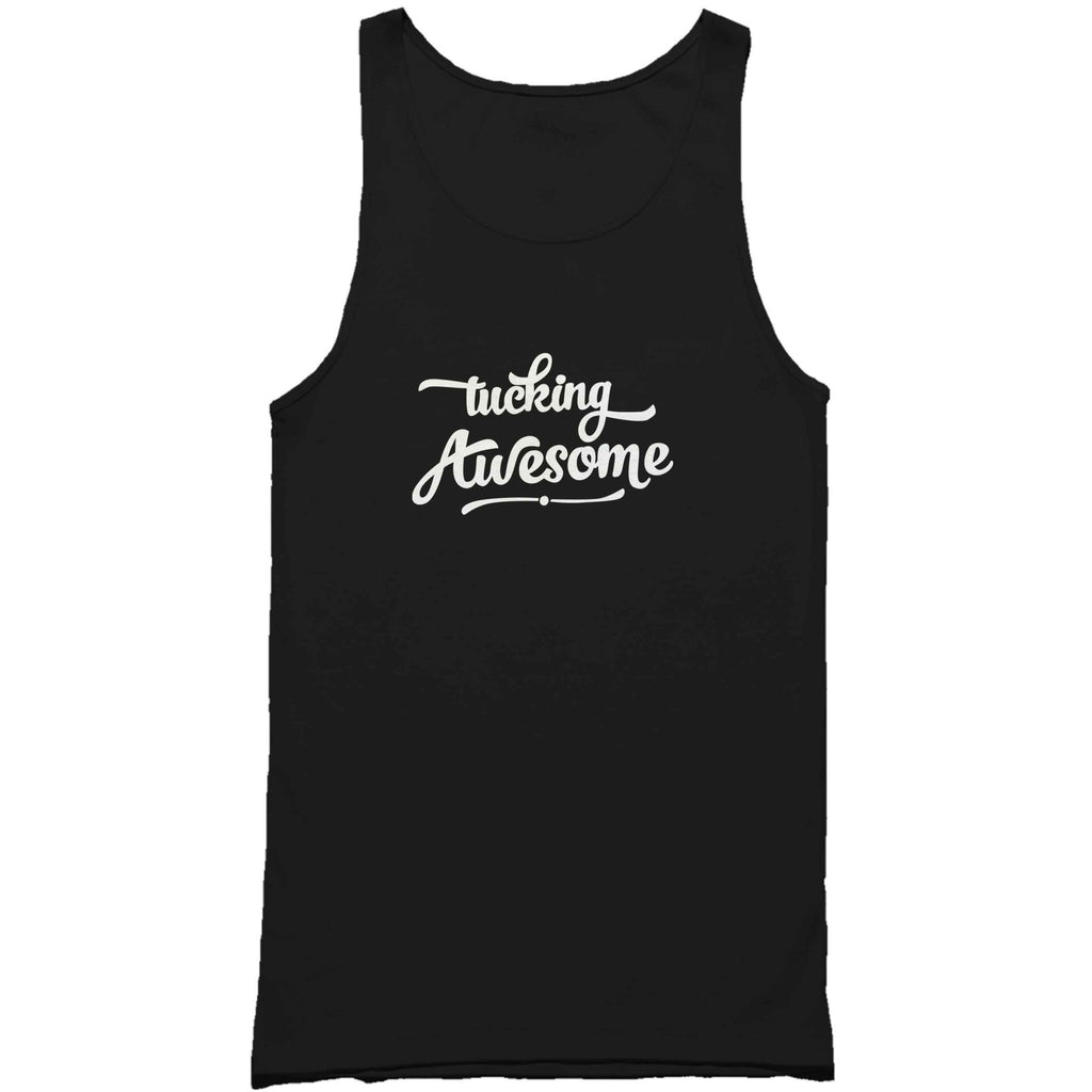 Tucking Awesome Man's Tank Top
