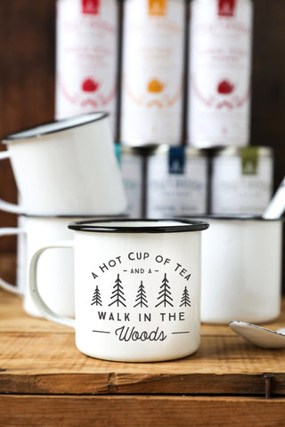 A Hot Cup of Tea and A Walk in the Woods - Custom Enamel Mugs - Engraved Enamel Mugs