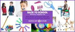 Back to School Tips for Kids + Sensory Supplies List
