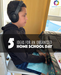 5 ideas for an organized home school day