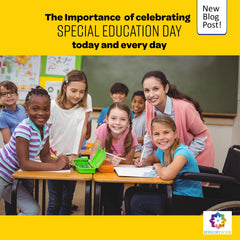 Why It's Important To Celebrate Special Education Day Today & Every Day