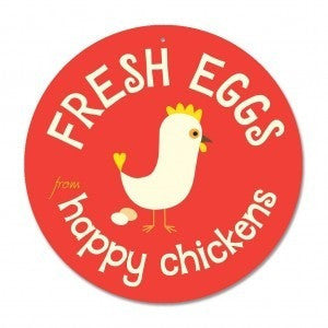 "Coop Sign - Fresh Eggs from Happy Chickens Sign 9"" Round - Red"
