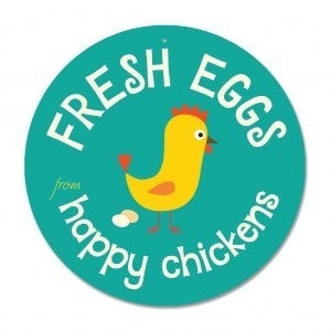 "Coop Sign - Fresh Eggs from Happy Chickens Sign 9"" Round - Turquoise"