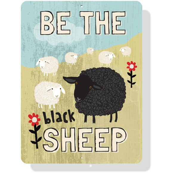 Coop Sign - Be the Black Sheep - 9 x 12