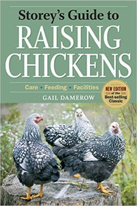 Storey's Guide to Raising Chickens - third edition