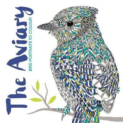 The Aviary ... A Magical Colouring Book about Birds