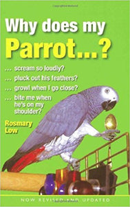 Why Does My Parrot ....?