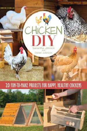 Chicken DIY Daniel Johnson and Samantha Johnson