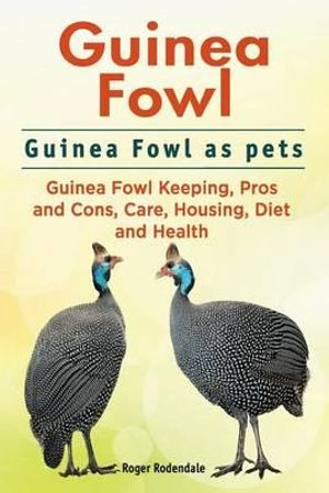 Guinea Fowl as Pets