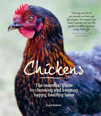 Chickens - The Essential Guide by Suzie Baldwin