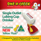 Dine a Chook Single Cup Outlet Drinker NEW STYLE!
