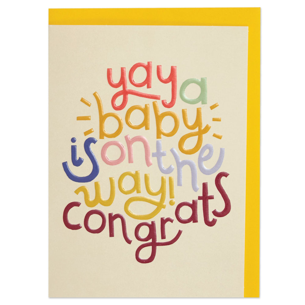 Yay! A Baby Is On The Way Card