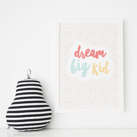 A4 Print - Dream Big