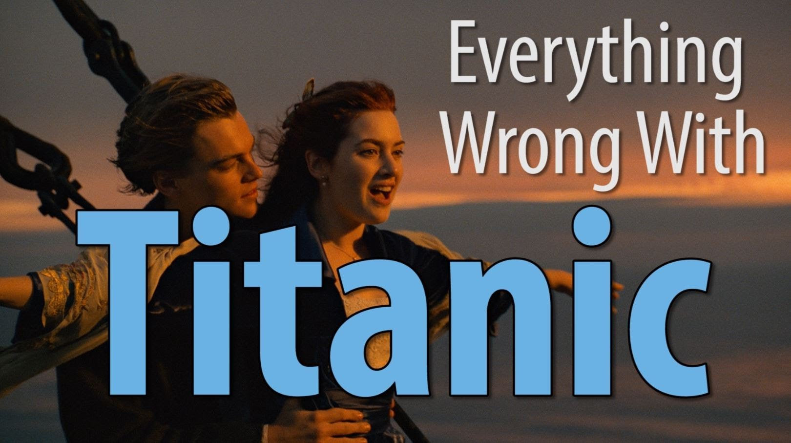 Everything Wrong With Titanic In 9 Minutes Or So