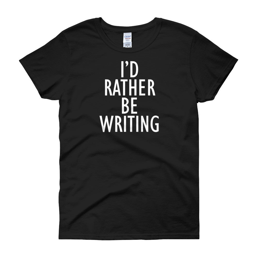 I'd rather be writing