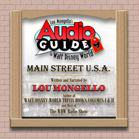 Main Street, USA - Walt Disney World Audio Tour