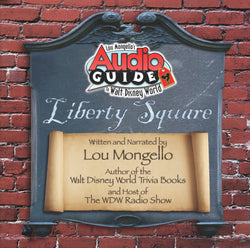 Liberty Square - Walt Disney World Audio Tour