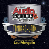 Tomorrowland - Walt Disney World Audio Tour by Lou Mongello